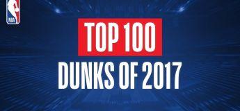 Top 100 des plus beaux dunks en 2017