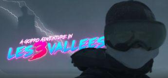Une vidéo spectaculaire des 3 Vallées réalisée avec une caméra GoPro Hero 6 & GoPro Fusion