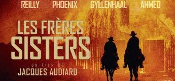 Les frères Sisters (Streaming, Synopsis, Casting, Bande annonce)