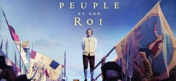 Un peuple et son Roi (Streaming, Synopsis, Casting, Bande annonce)