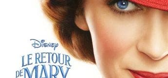 Le retour de Mary Poppins (Streaming, Synopsis, Casting, Bande annonce)