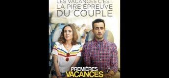 Premières vacances (Streaming, Synopsis, Casting, Bande annonce)