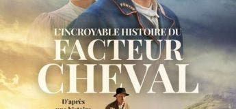 L'incroyable histoire du facteur cheval (Streaming, Synopsis, Casting, Bande annonce)